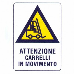 Cartello Movimento Carrelli...