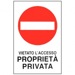 Cartello Proprieta' Privata...